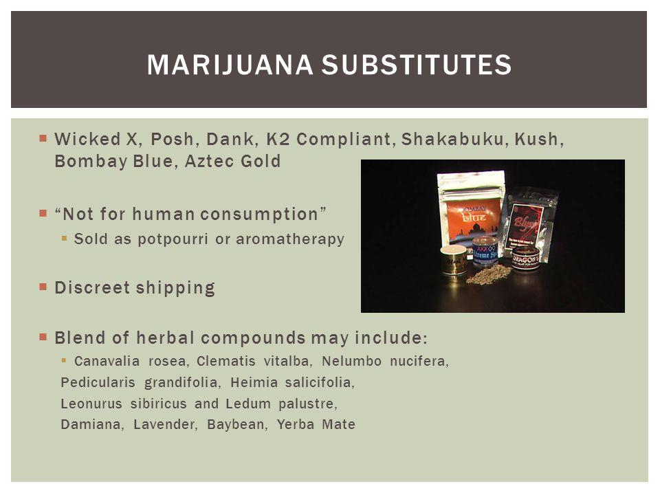 Marijuana substitutes