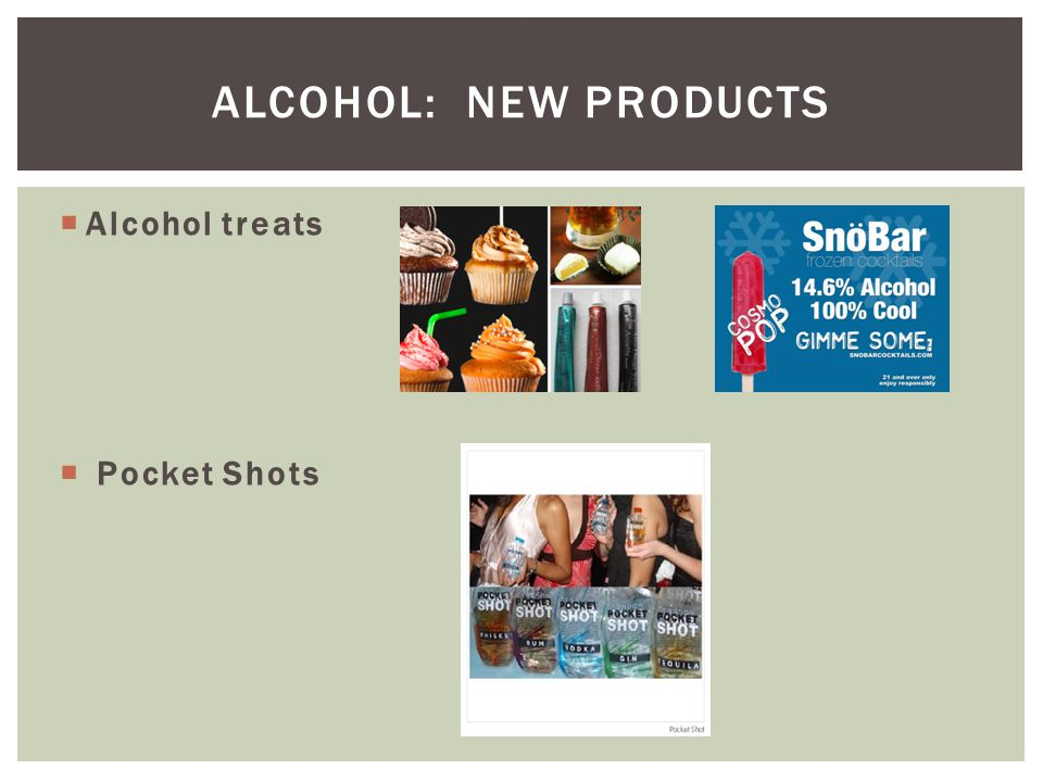 Alcohol: new products Alcohol treats Pocket Shots
