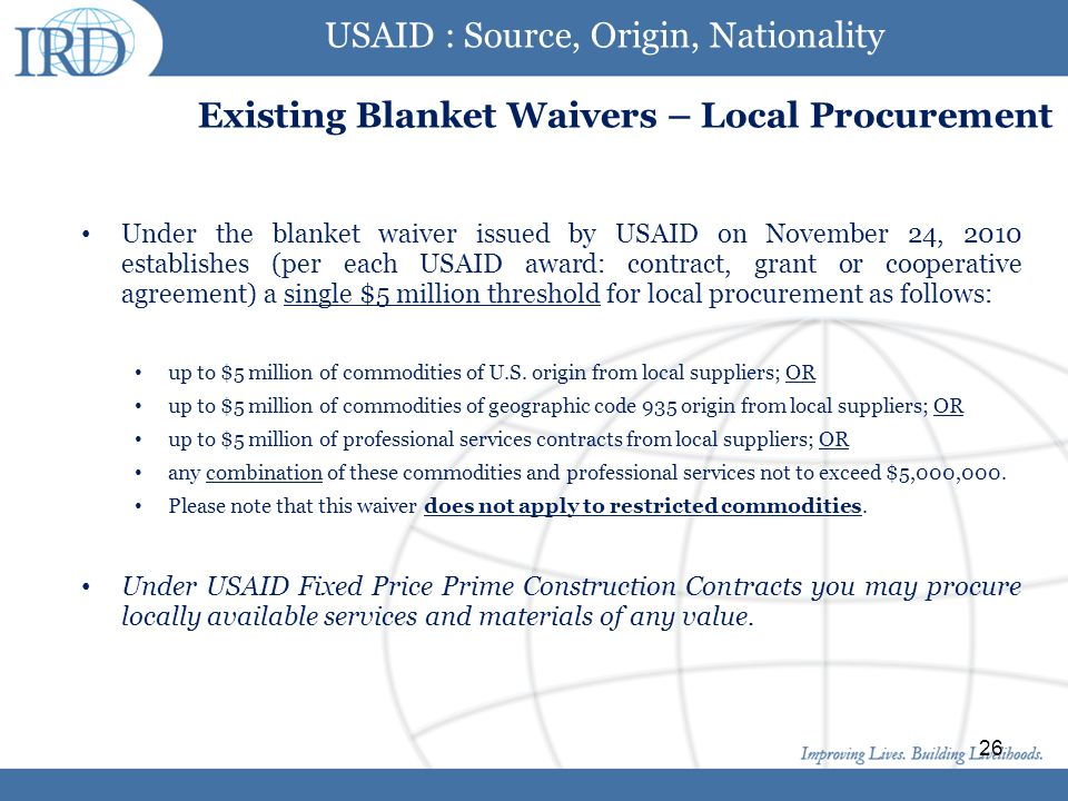 USAID : Source, Origin, Nationality Existing Blanket Waivers – Local Procurement