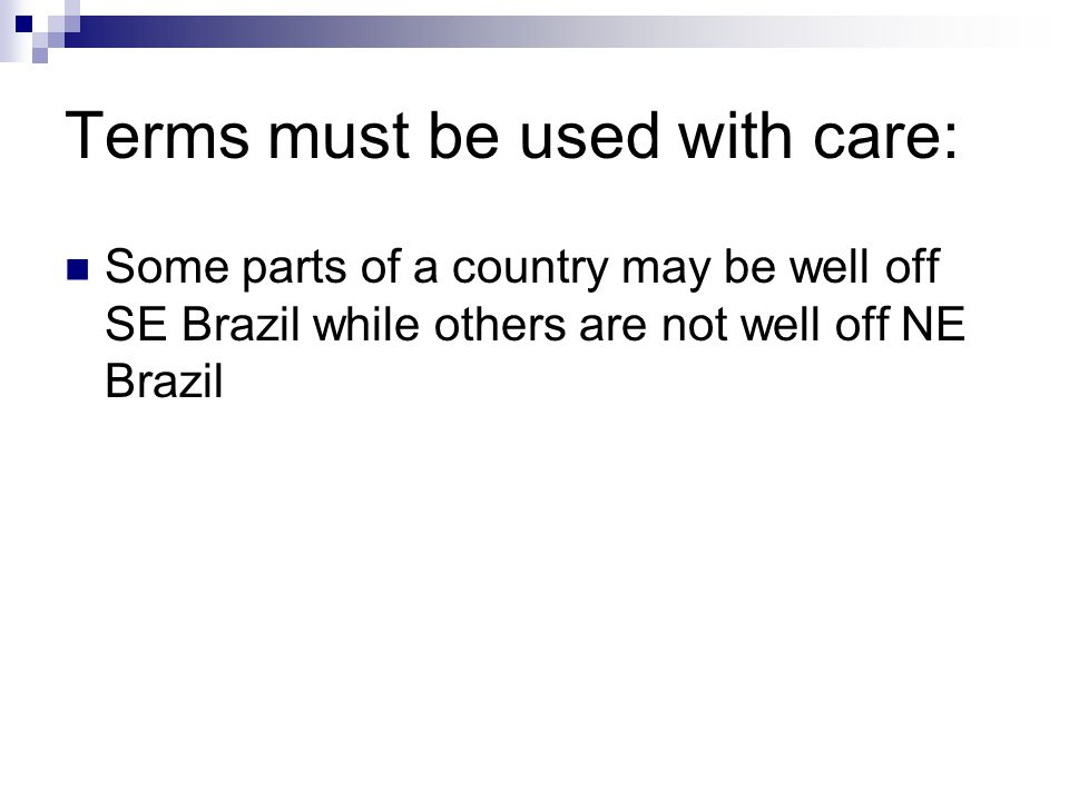 Terms must be used with care: