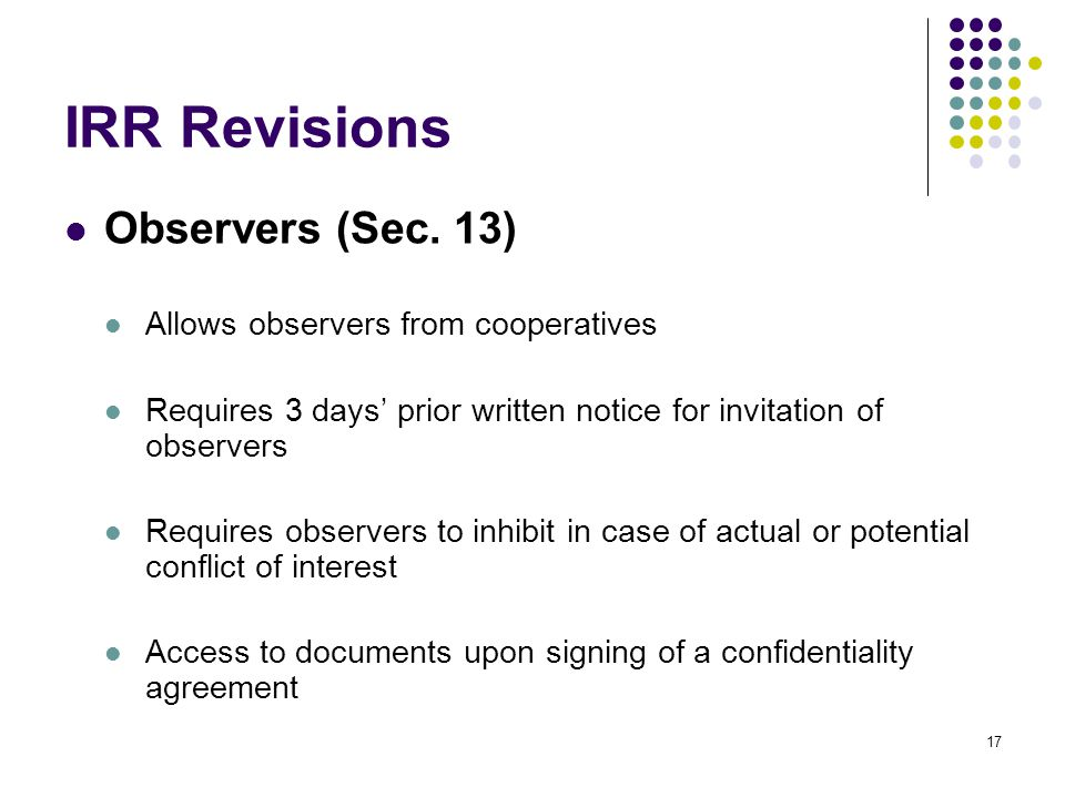 IRR Revisions Observers (Sec. 13) Allows observers from cooperatives
