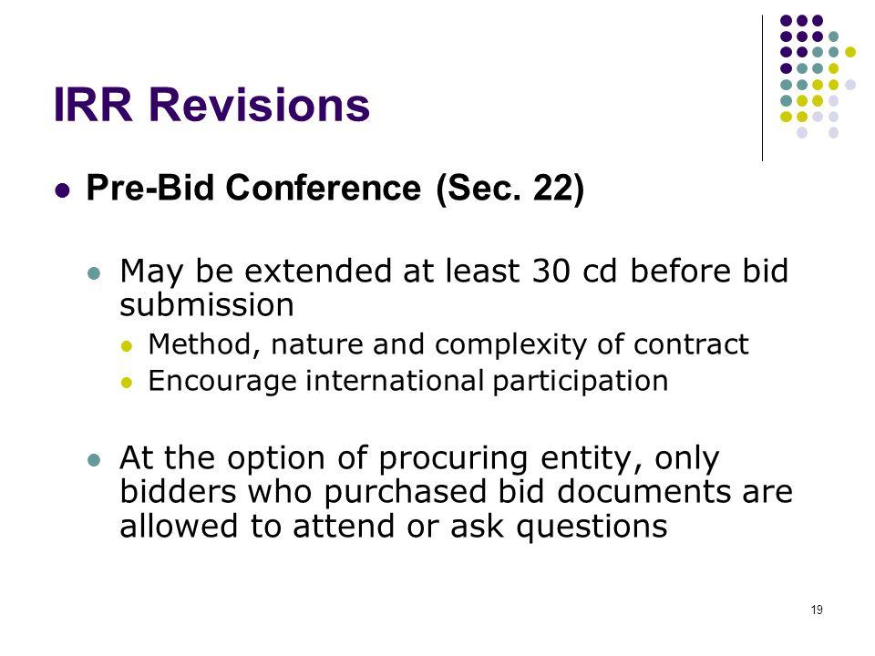IRR Revisions Pre-Bid Conference (Sec. 22)