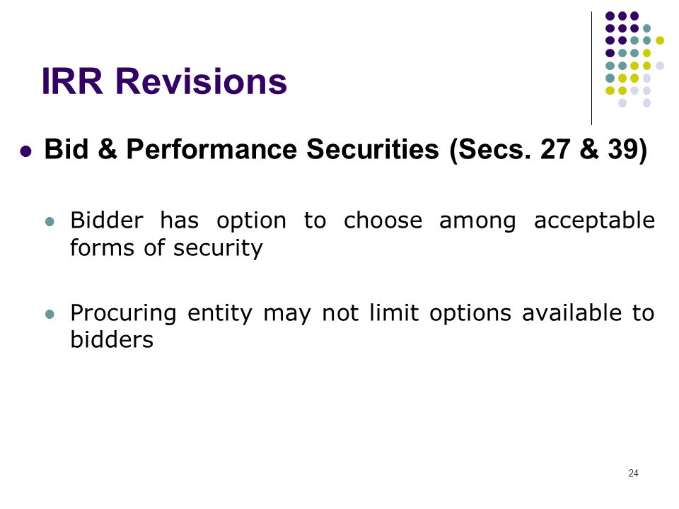 IRR Revisions Bid & Performance Securities (Secs. 27 & 39)