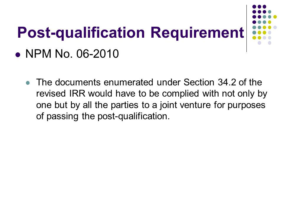 Post-qualification Requirement