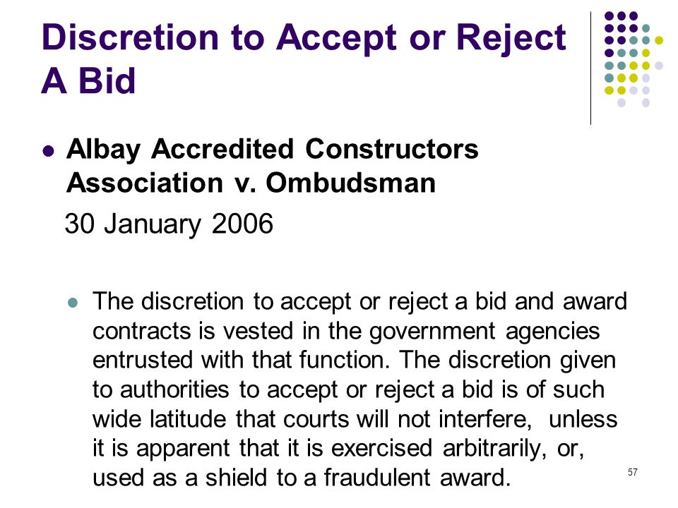 Discretion to Accept or Reject A Bid