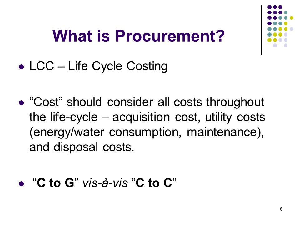 What is Procurement LCC – Life Cycle Costing