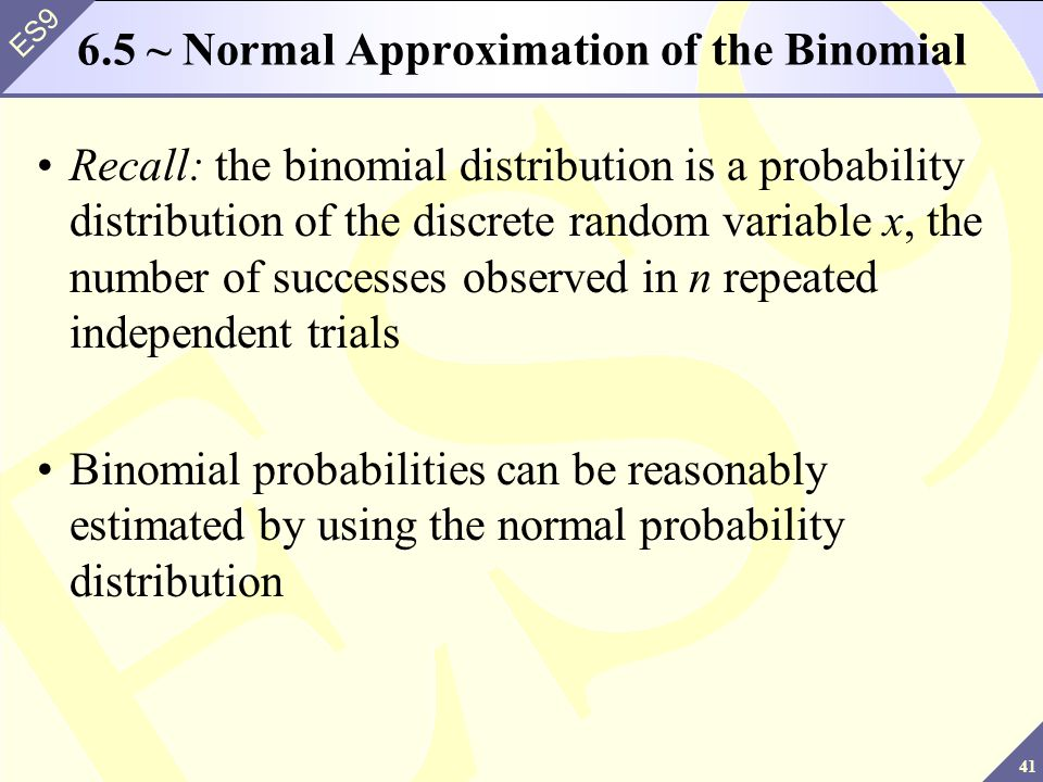 6.5 ~ Normal Approximation of the Binomial