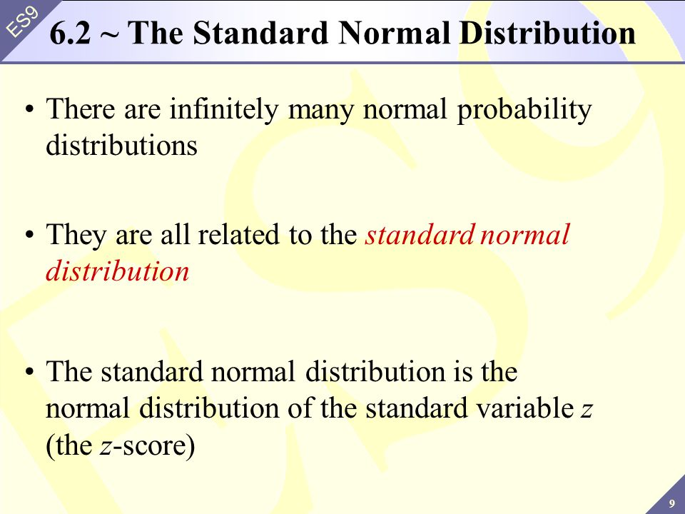 6.2 ~ The Standard Normal Distribution