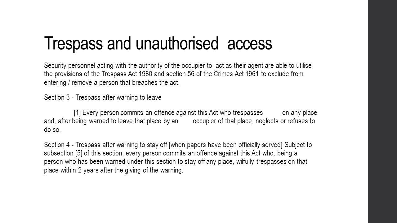 Trespass and unauthorised access