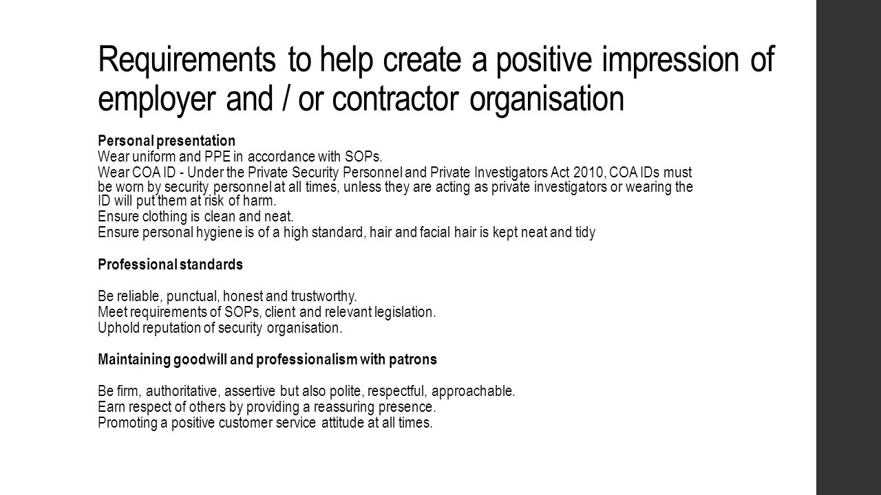 Requirements to help create a positive impression of employer and / or contractor organisation