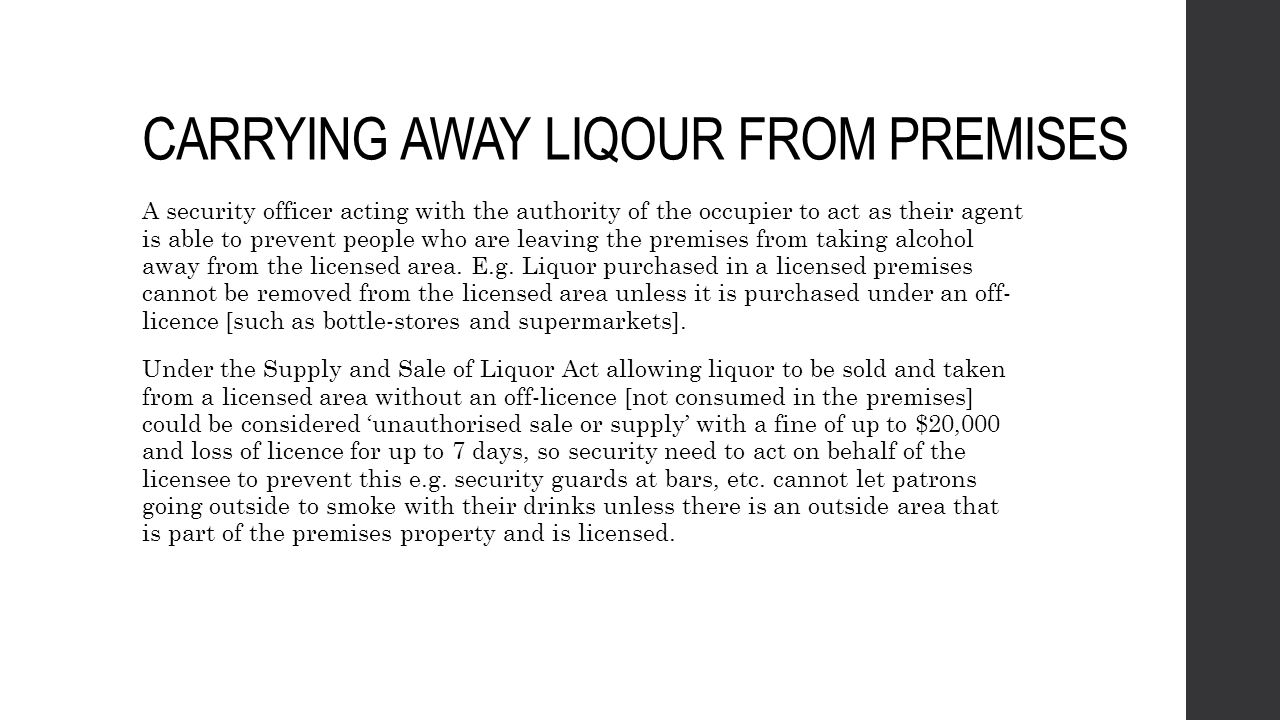 CARRYING AWAY LIQOUR FROM PREMISES