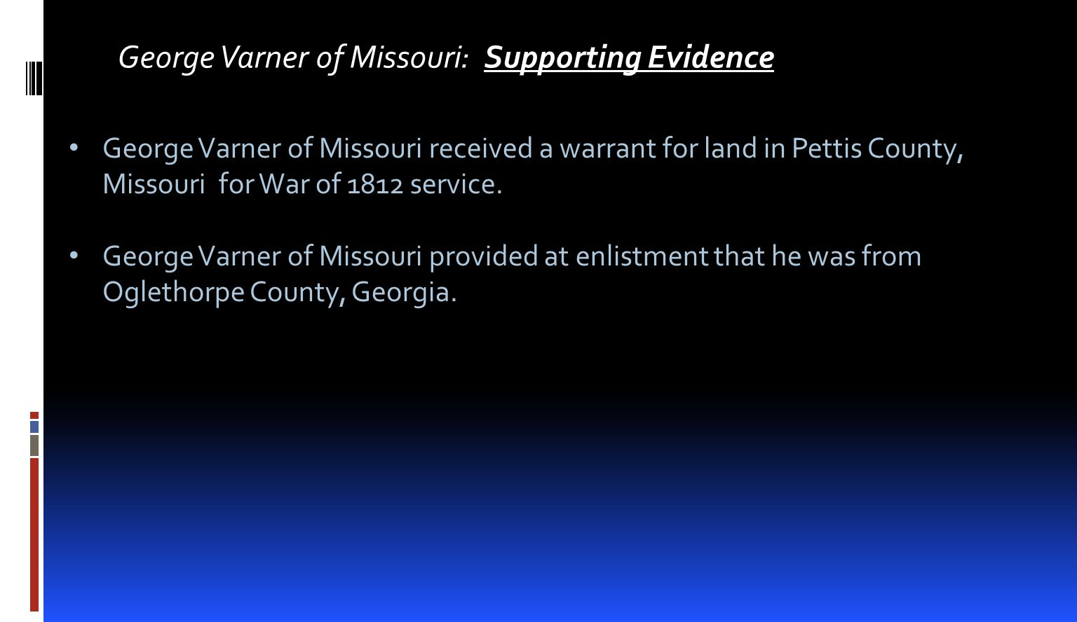 George Varner of Missouri: Supporting Evidence