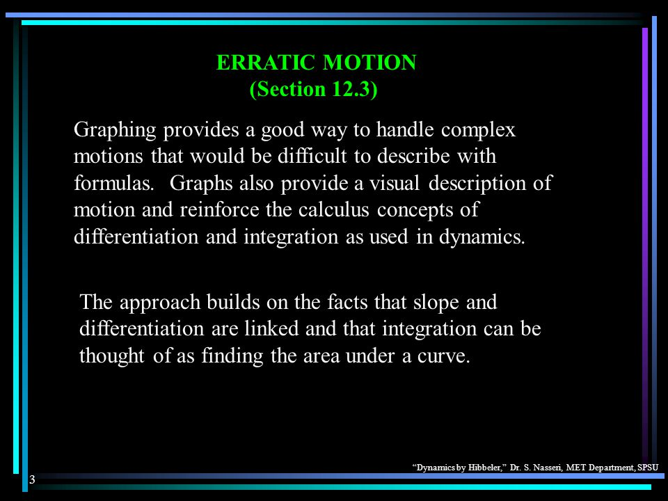 ERRATIC MOTION (Section 12.3)