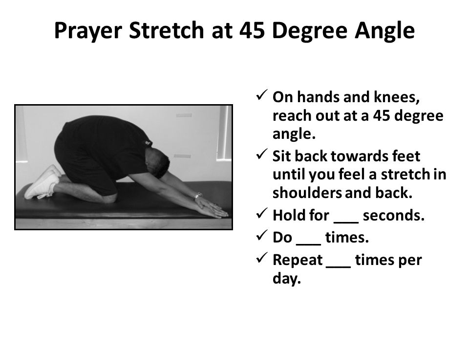 Prayer Stretch at 45 Degree Angle