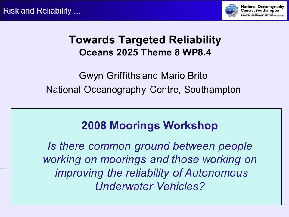 Towards Targeted Reliability Oceans 2025 Theme 8 WP8.4