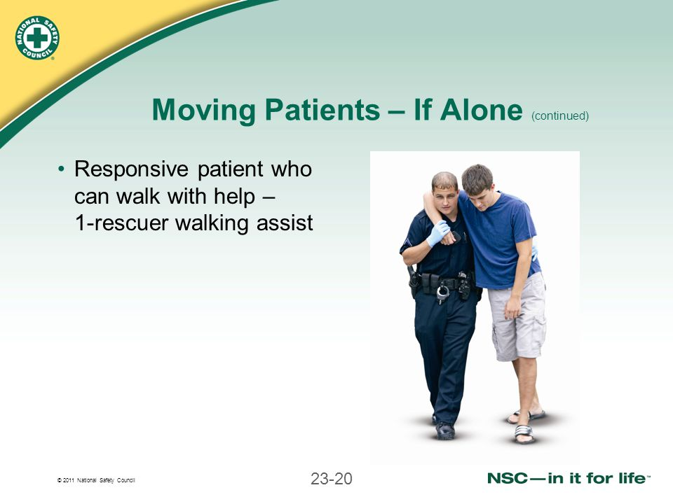 Moving Patients – If Alone (continued)