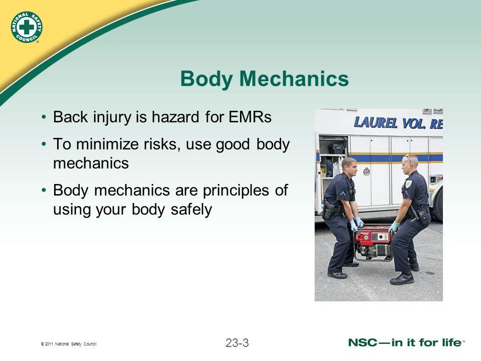 Body Mechanics Back injury is hazard for EMRs