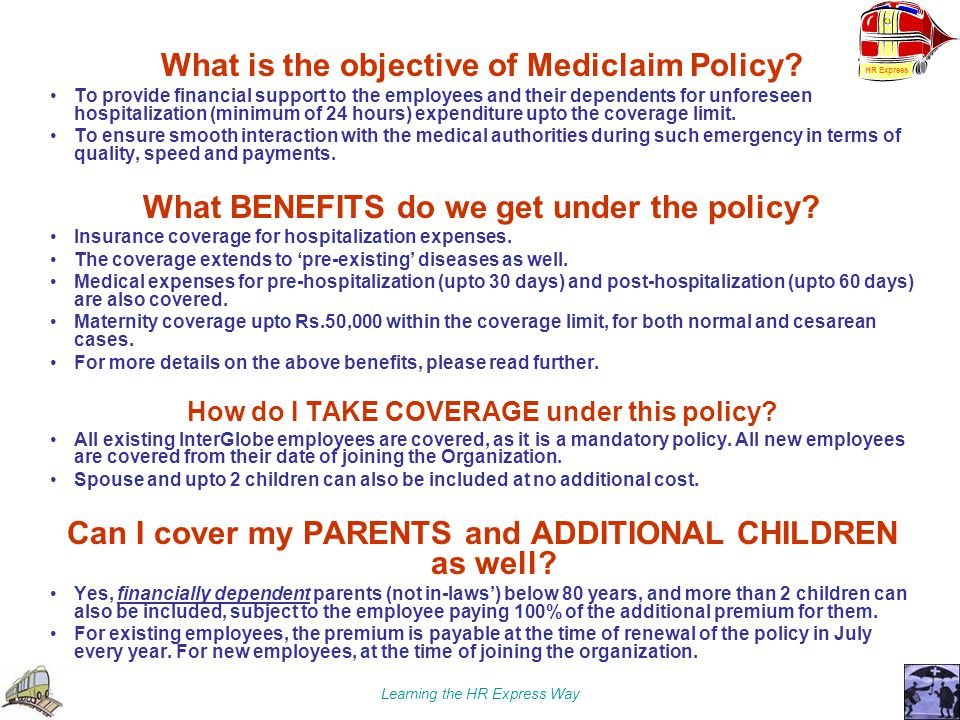 What is the objective of Mediclaim Policy