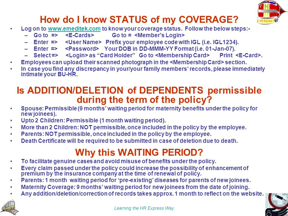 How do I know STATUS of my COVERAGE Why this WAITING PERIOD