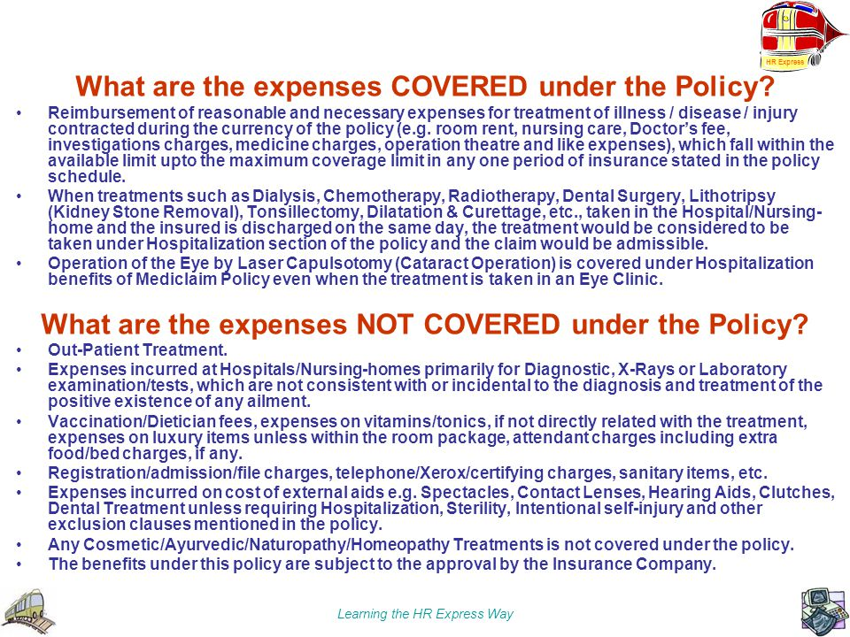 What are the expenses COVERED under the Policy