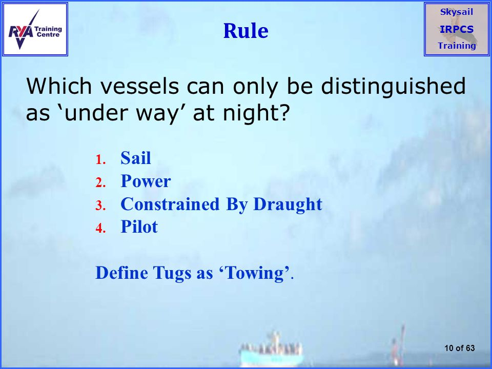 Which vessels can only be distinguished as 'under way' at night