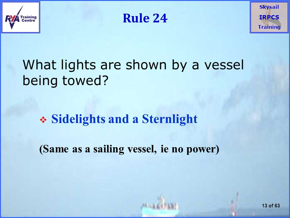 What lights are shown by a vessel being towed