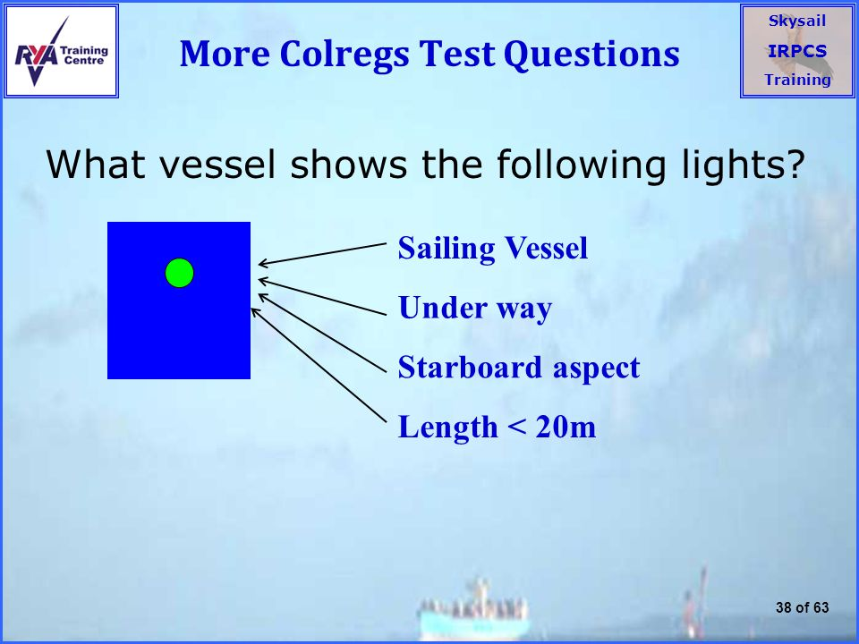 More Colregs Test Questions