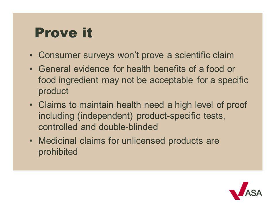Prove it Consumer surveys won't prove a scientific claim