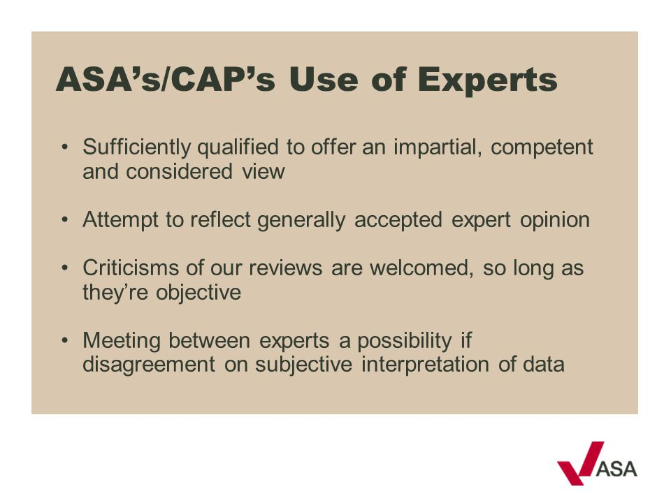ASA's/CAP's Use of Experts