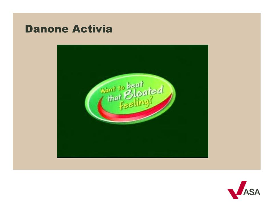 Danone Activia How/ who decides what is a medicinal claim