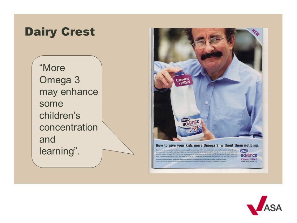Dairy Crest More Omega 3 may enhance some children's concentration and learning .