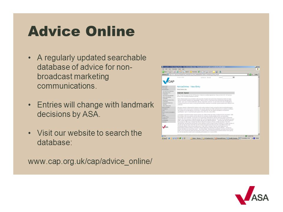 Advice Online • A regularly updated searchable database of advice for non-broadcast marketing communications.
