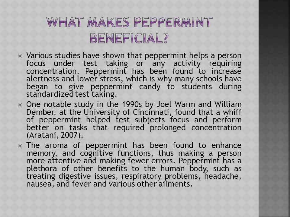 What makes peppermint beneficial