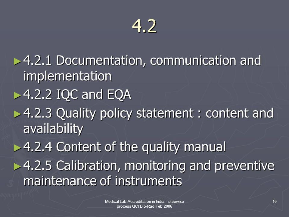 4.2 4.2.1 Documentation, communication and implementation