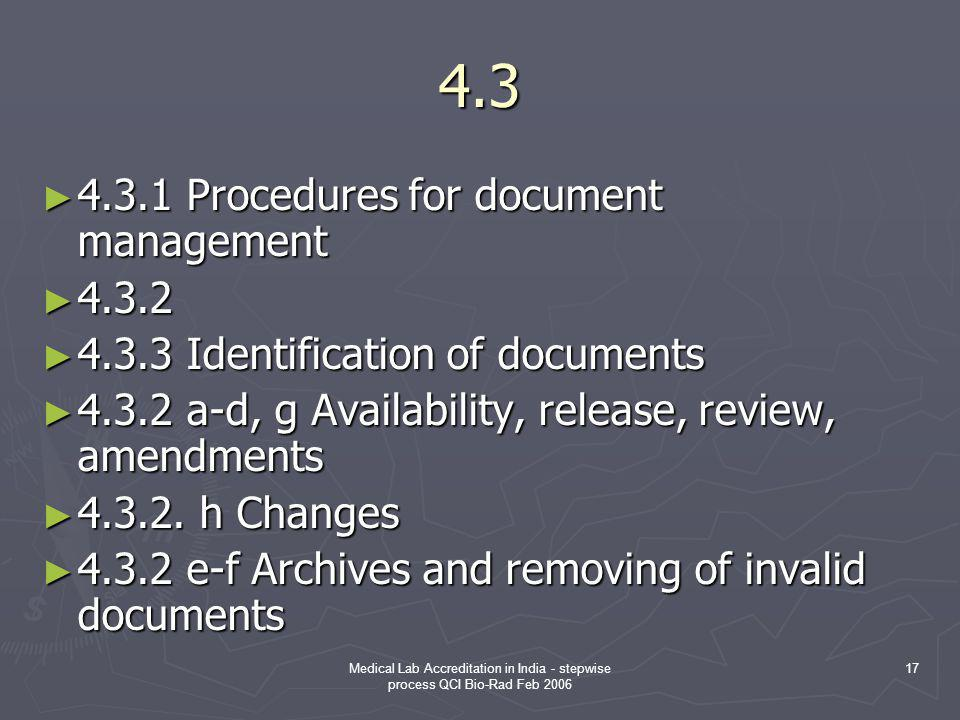 4.3 4.3.1 Procedures for document management 4.3.2