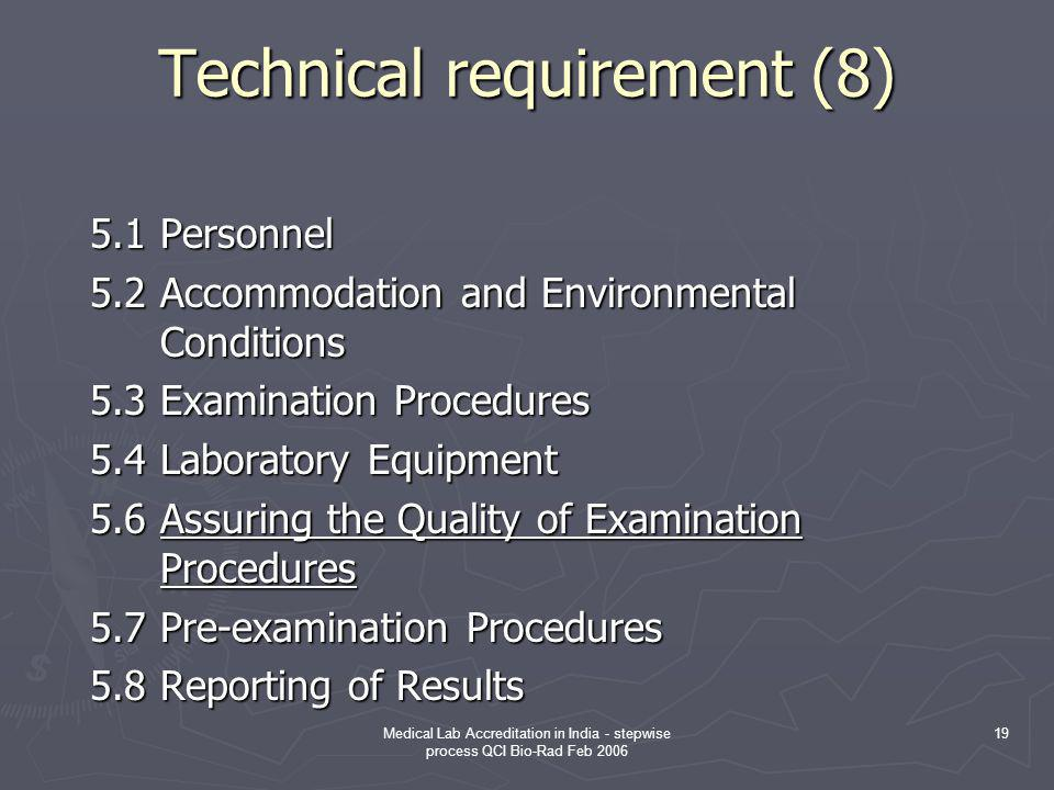 Technical requirement (8)