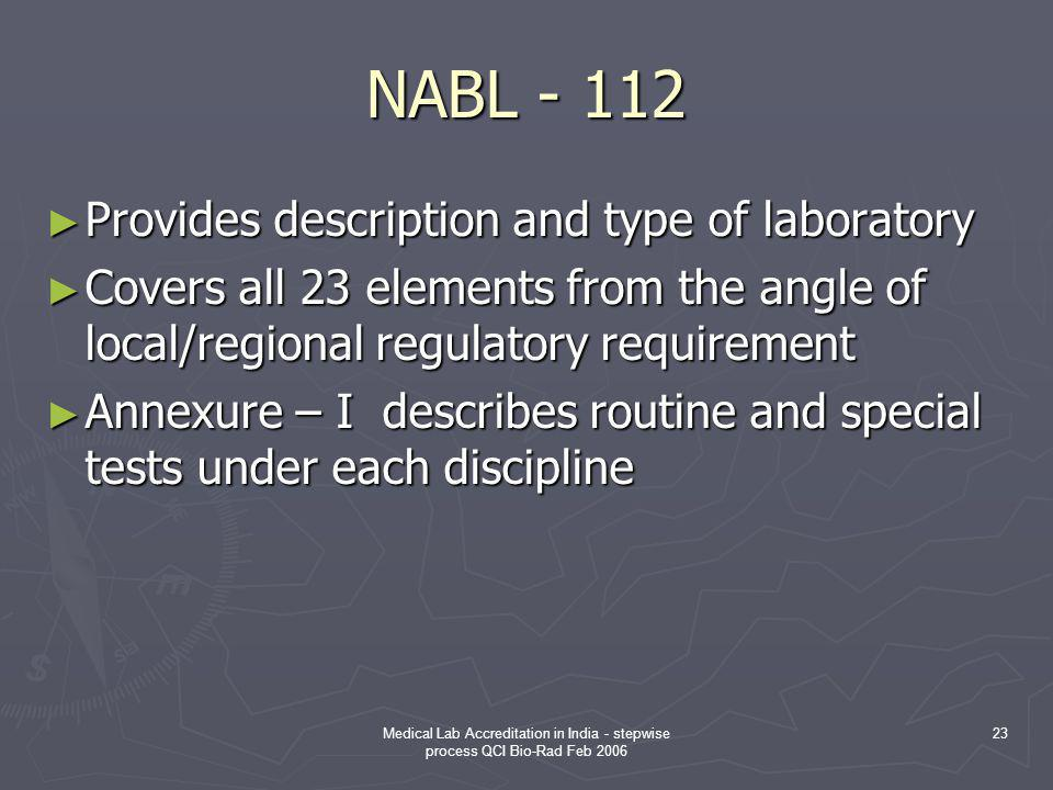 NABL - 112 Provides description and type of laboratory