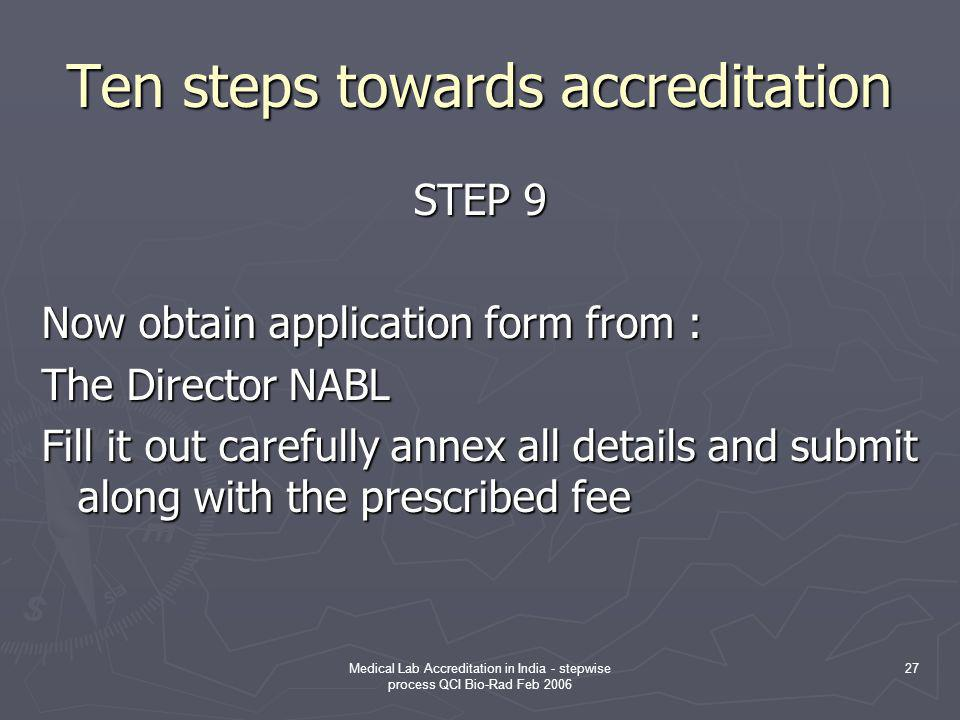 Ten steps towards accreditation