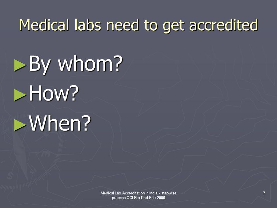 Medical labs need to get accredited
