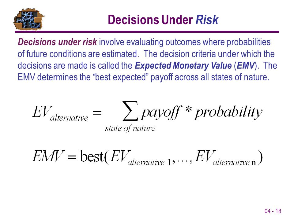 Decisions Under Risk
