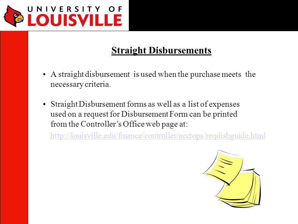 Straight Disbursements