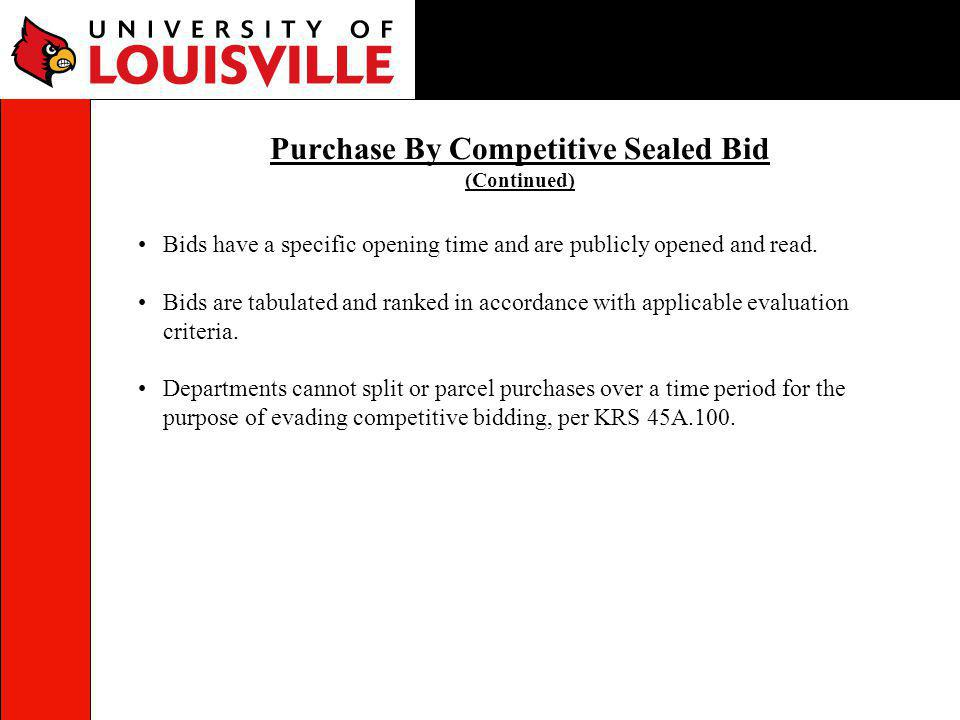 Purchase By Competitive Sealed Bid (Continued)