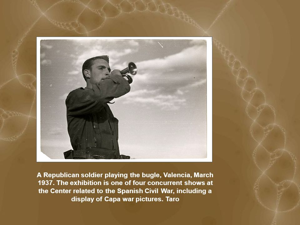 A Republican soldier playing the bugle, Valencia, March 1937