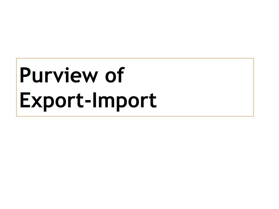 Purview of Export-Import