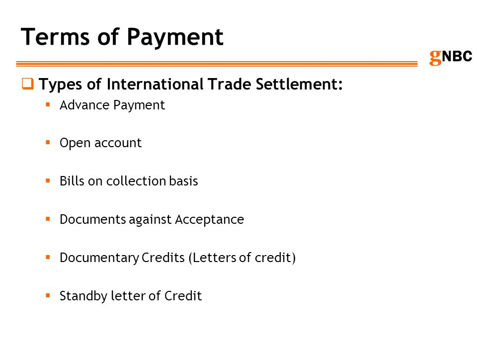 Terms of Payment Types of International Trade Settlement: