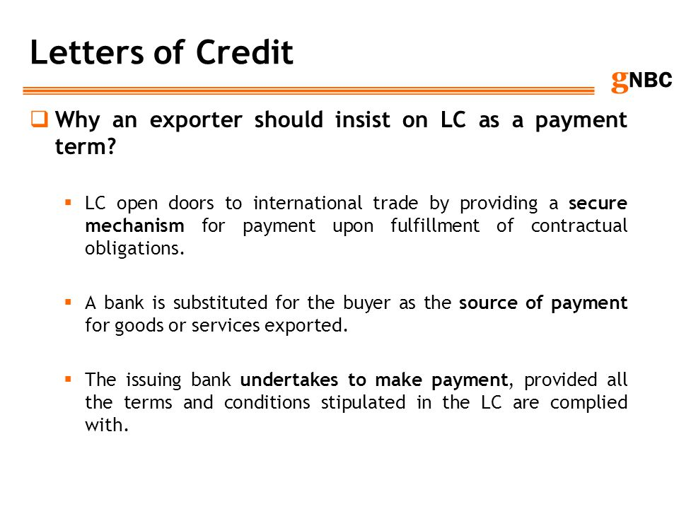 Letters of Credit Why an exporter should insist on LC as a payment term