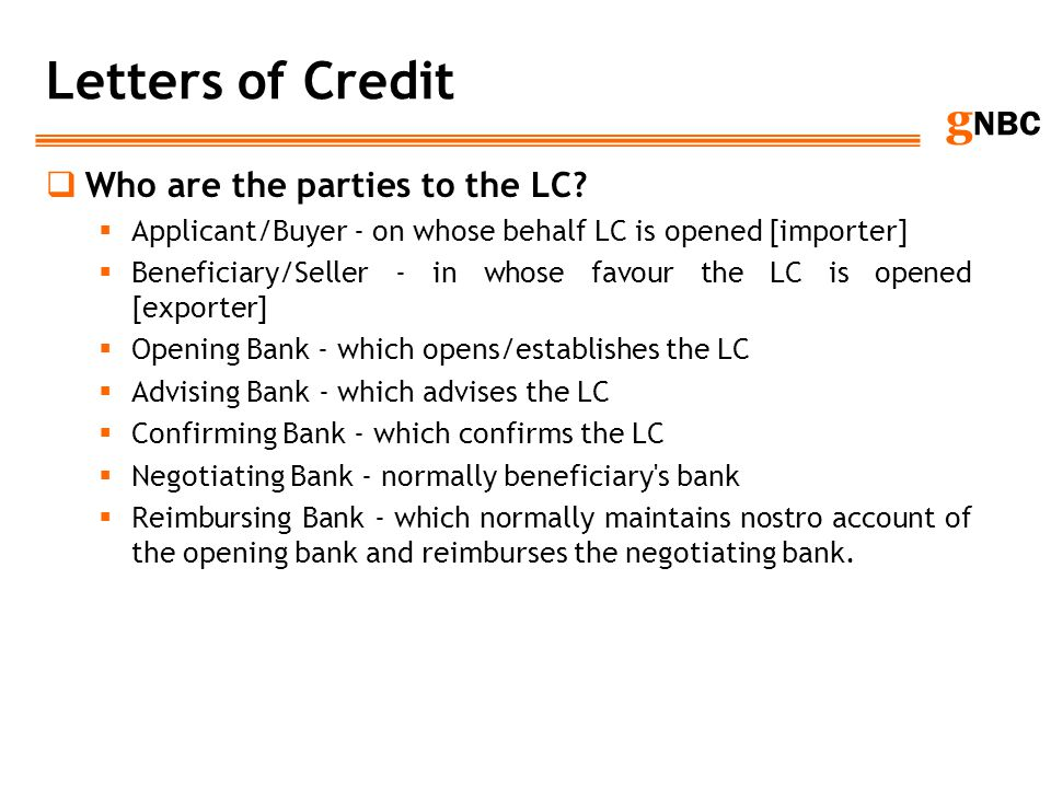 Letters of Credit Who are the parties to the LC