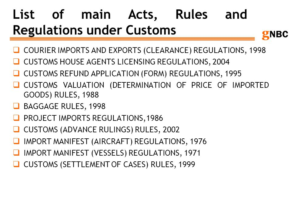 List of main Acts, Rules and Regulations under Customs