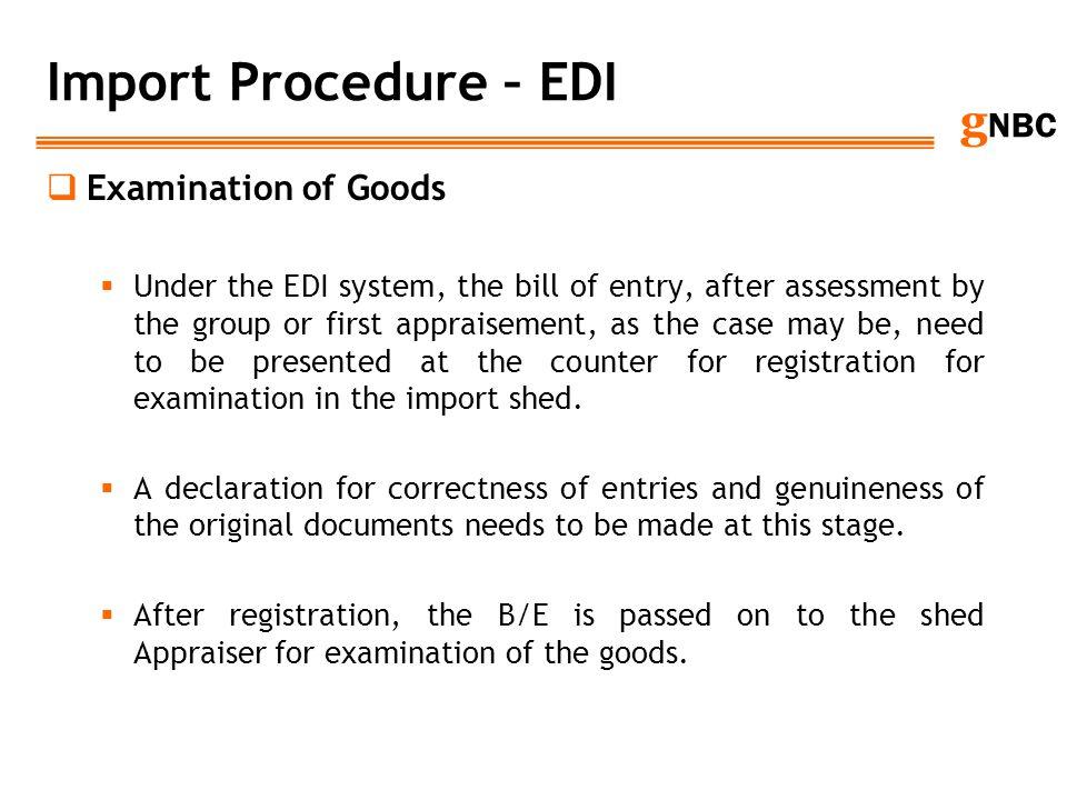 Import Procedure – EDI Examination of Goods