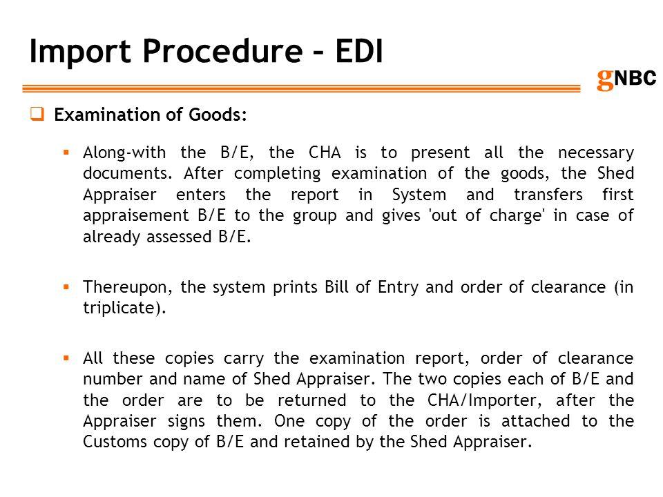 Import Procedure – EDI Examination of Goods: